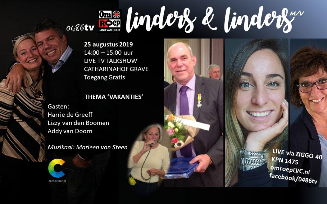 Talkshow Linders&Linders 25 augustus met thema 'Vakanties'